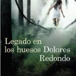 Legado en los huesos, la segunda parte de la trilogía del Baztán de Dolores Redondo