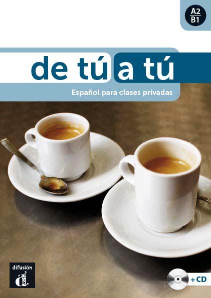 De tú a tú: libro de español para adultos nivel A2-B1