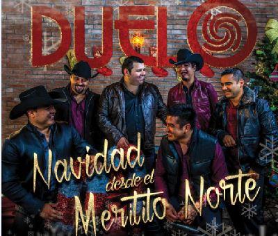 """""""Navidad desde el Meritito Norte"""" del grupo mexicano Duelo"""