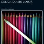 Reseña Los años de peregrinación del chico sin color