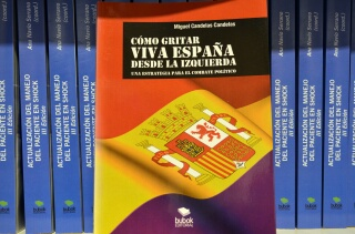 Cómo gritar viva España desde la izquierda de Miguel Candelas Candelas. Foto Agencia Febus.