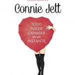 Todo puede cambiar en un instante, una novela romántica de Connie Jett