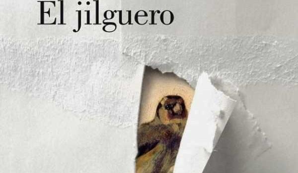 "Reseña de la novela ""El jilguero"""