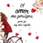 El amor me persigue, pero yo soy más rápida de Elisabeth G. Iborra, novela romántica y erótica