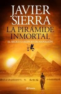 """Portada del último éxito de Javier Sierra """"La Pirámide Inmortal"""""""