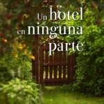 Un hotel en ninguna parte: reseña