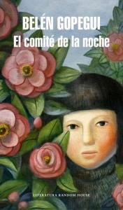 """Comprar la novela """"El comité de la noche"""", de Belén Gopegui"""