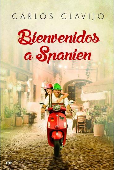 """Reseña de """"Bienvenidos a Spanien"""", de Carlos Clavijo"""