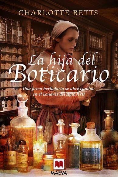 """Reseña de """"La hija del boticario"""" de Charlotte Betts"""