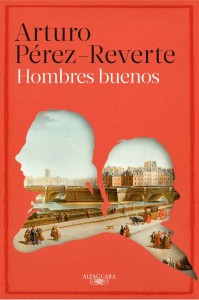 "Portada de ""Hombres buenos"", novela del escritor Arturo Pérez Reverte"