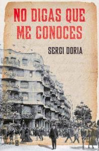"""Comprar la novela """"No digas que me conoces"""" de Sergi Doria"""