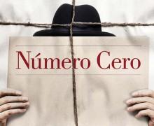 """""""Número cero"""", reseña del libro de Umberto Eco"""