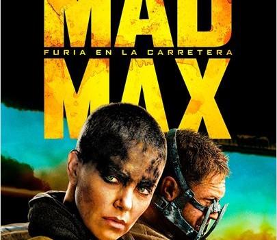 """Cartel de la película """"Mad Max: Furia en la carretera""""."""
