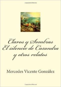 """"""" Claros y Sombras """" descubriendo a Mercedes Vicente González"""