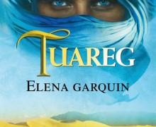 Tuareg, portada de la novela de Elena Garquin
