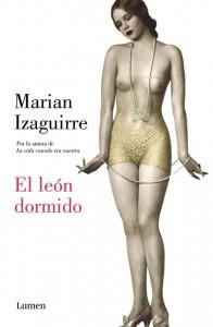 """Portada de """"El león dormido"""" - Reseña de la última novela de Marian Izaguirre"""