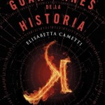 Los guardianes de la historia, un thriller trepidante
