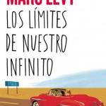 """Reseña de la novela """"Los límites de nuestro infinito"""" de Marc LEvy"""