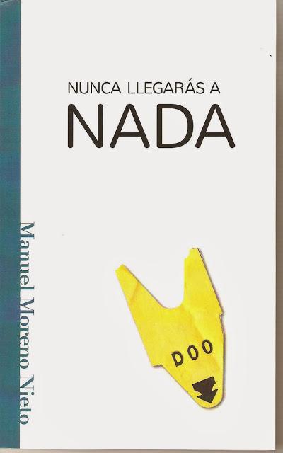 """Nunca llegarás a nada"", un libro de relatos con mucho futuro"