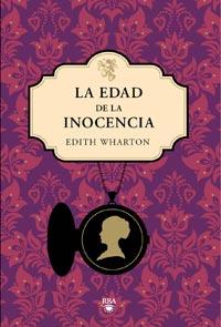 La Edad de la Inocencia, de la escritora Edith Wharton