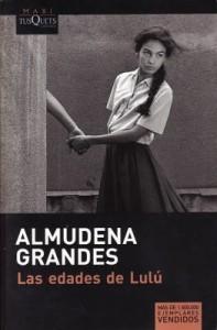 Las edades de Lulú, de Almudena Grandes