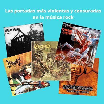 Las portadas más violentas y censuradas en la música rock