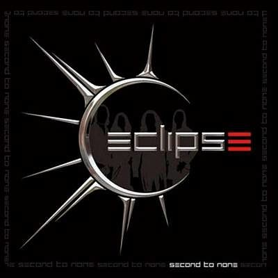 Eclipse -Second to None