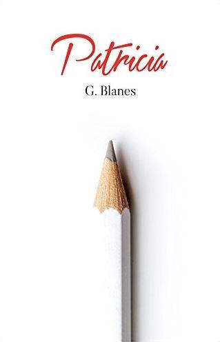 """Reseña de """"Patricia"""", de G. Blanes"""