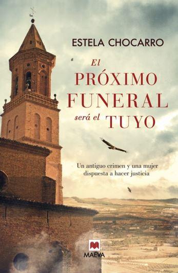"""Reseña de """"El próximo funeral será el tuyo"""" de Estela Chocarro"""