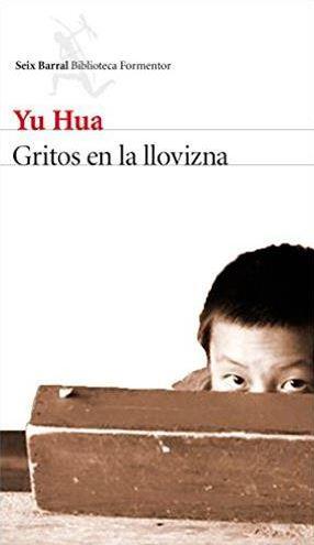 """Reseña de """"Gritos en la llovizna"""", de Yu Hua"""