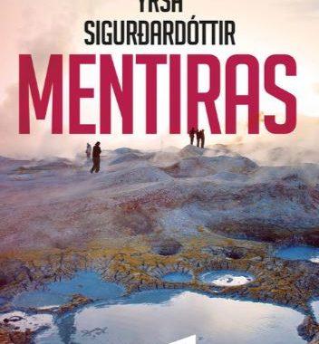 "Reseña de ""Mentiras"", de Yrsa Sigurdardóttir"