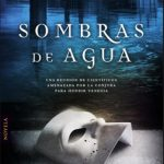 """Reseña de """"sombras de agua"""", de Félix G. Modroño"""