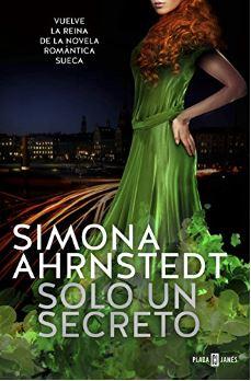 """Reseña de """"Solo un secreto"""", de Simona Ahrnstedt"""