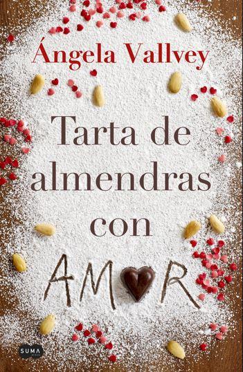 """Reseña de """"Tarta de almendras con amor"""", de Ángela Vallvey"""