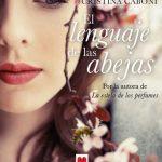 """Reseña de """"El lenguaje de las abejas"""", de Cristina Caboni"""