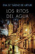 """Reseña de """"Los ritos del agua"""", de Eva Gª Sáenz de Urturi"""