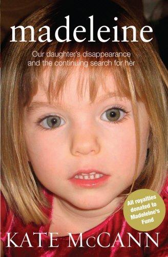 Maddie Mc Cann, la verdad y las mentiras de su desaparición