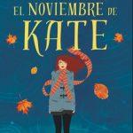 """Reseña de """"El noviembre de Kate"""", de Mónica Gutiérrez"""