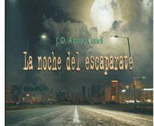 Novela La noche del Escaparate del escritor de Valladolid J D Alonso Curiel
