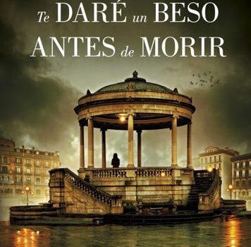 Te dare un beso antes de morir, la nueva novela negra de Estela Chocarro