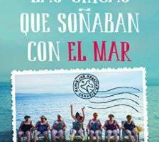 """Reseña de la novela """"Las chicas que soñaban con el mar"""""""