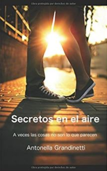 """Reseña de """"Secretos en el aire"""", de Antonella Grandinetti"""