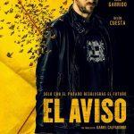 "Crítica de ""El aviso"", de Daniel Calparsoro, con Raúl Arévalo"