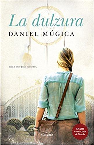 """Crítica de """"La dulzura"""", de Daniel Múgica: El terrorismo desde el amor"""