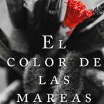 """Reseña de """"El color de las mareas"""", de Mikel Alvira"""