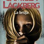 """Reseña de """"La bruja"""", de Camilla Läckberg"""
