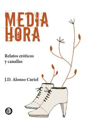Novela erótica española: Media Hora