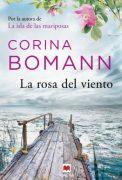 """Reseña de """"La rosa del viento"""" de Corina Bomann"""