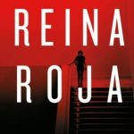 "Reseña de ""Reina Roja"", de Juan Gómez-Jurado"