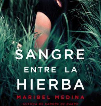 Trilogía de la sangre, de Maribel Medina